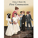Today I Made My First Communion, Hardcover 0967943728