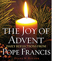The Joy of Advent Daily Reflections From Pope Francis
