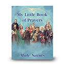 My Little Book of Prayers Male Saints, Paperback PB-05
